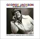 GEORGE JACKSON「In Memphis 1972-77」