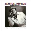 ジョージ・ジャクソン「In Memphis 1972-77」