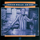 JUNIOR WELLS「On Tap」