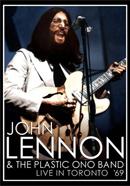 ジョン・レノン・アンド・ザ・プラスティック・オノ・バンド「Live In Tronto '69」