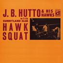 J.B.ハットー「Hawk Squat」
