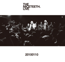 THE MICETEETH.「20100110」