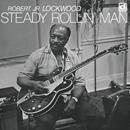 ROBERT JR. LOCKWOOD「Steady Rollin' Man」