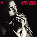 CAREY BELL「Carey Bell's Blues Harp」