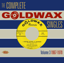 V.A.「The Complete Goldwax Singles Volume 3 1967-1970」