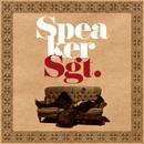 SPEAKER SGT.「Speaker Sgt.」