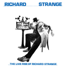 RICHARD STRANGE「The Live Rise of Richard Strange」