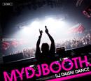 DAISHI DANCE「MYDJBOOTH」