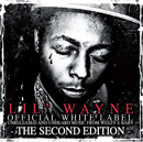 LIL WAYNE「Official White Label」