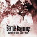 V.A.「Beatles Beginnings : Quarrymen One  - Country & Western」