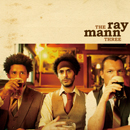 THE RAY MANN THREE「The Ray Mann Three (Japan Tour Edition)」