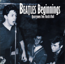 V.A.「Beatles Beginnings : Quarrymen Two  - Rock'n'Roll」