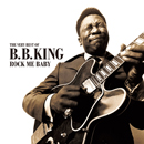 B.B.KING「Rock Me Baby - The Very Best of B.B. King」