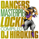 DANCERS MASTERPIECE: Lockin'Compiled by DJ HIROKING