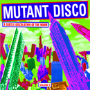 V.A.「Mutant Disco Vol. 4」