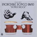 THE INCREDIBLE BONGO BAND「Bongo Rock」