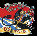 DRIVE-BY TRUCKERS「The Big To Do」
