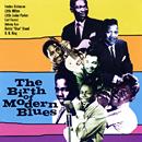 The Birth of Modern Blues