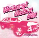 V.A.「Westcoast Mellow Mix : Mixed by DJ CHISATO」