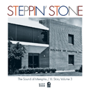 Steppin' Stone - Sounds Of Memphis / XL Story Vol.3