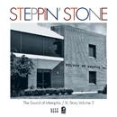 V.A.「Steppin' Stone - Sounds Of Memphis / XL Story Vol.3」