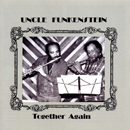 UNCLE FUNKENSTEIN「Toghether Again」