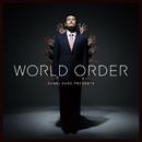 WORLD ORDER「WORLD ORDER」