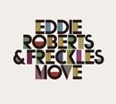 EDDIE ROBERTS & FRECKLES