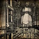 SOUTH CENTRAL CARTEL「South Central Gangsta Muzic」
