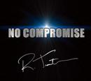 RUFUS TROUTMAN「No Compromise」