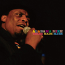 ALABAMA MIKE「Tailor Made Blues」