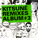 V.A.「Kitsune Remixes #3」