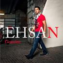 EHSAN「Genuine」