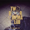 TWO DOOR CINEMA CLUB「Tourist History: Deluxe Edition」