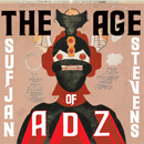 SUFJAN STEVENS「The Age of Adz」