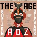 SUFJAN STEVENS「The Age of Adz」