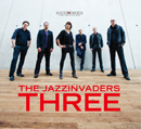 THE JAZZINVADERS「Three」