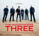 ザ・ジャズインヴェーダーズ「Three」