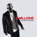 JAMILLIONS「Almost Famous」