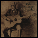 BLIND WILLIE McTELL「The Classic Recordings」
