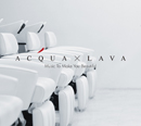 V.A.「ACQUA×LAVA :Music To Make You Beautiful」