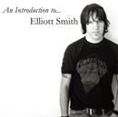 ELLIOTT SMITH「An Introduction to... Elliott Smith」