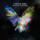 LITTLE RED「Midnight Remember」