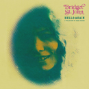 BRIDGET ST. JOHN「Hello Again - A Collection of Rare Tracks」