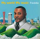 Freddie「愛しいの神戸 フレディーの世界」