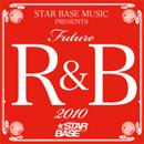 V.A「Future R&B 2010」