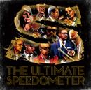 SPEEDOMETER「The Ultimate Speedometer」