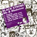 ブラック・ストロボ「Me & Madonna」