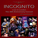 INCOGNITO「Live in London: The 30th Anniversary Concert」