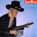 JOHNNY WINTER「Serious Business」